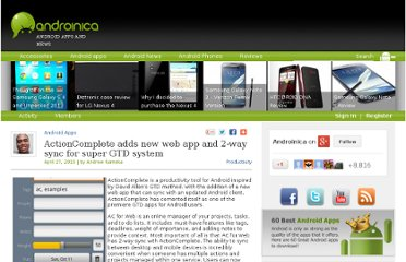 http://androinica.com/2010/04/actioncomplete-adds-new-web-app-and-2-way-sync-for-super-gtd-system/