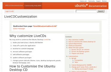 https://help.ubuntu.com/community/LiveCDCustomization?action=show&redirect=LiveCDCustomization%2F6.06
