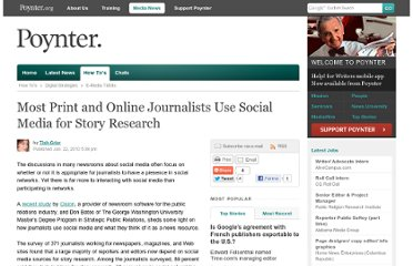 http://www.poynter.org/how-tos/digital-strategies/e-media-tidbits/100373/most-print-and-online-journalists-use-social-media-for-story-research/