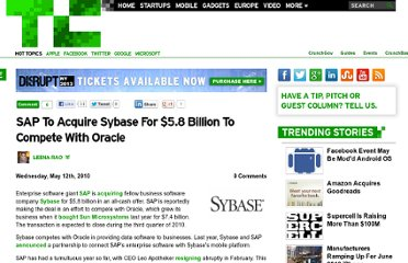 http://techcrunch.com/2010/05/12/confirmed-sap-to-acquire-sybase-for-5-8-billion/