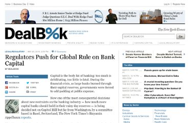 http://dealbook.nytimes.com/2010/05/25/regulators-push-for-global-rule-on-bank-capital/