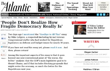 http://www.theatlantic.com/politics/archive/2011/09/people-dont-realize-how-fragile-democracy-really-is/244559/