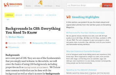 http://coding.smashingmagazine.com/2009/09/02/backgrounds-in-css-everything-you-need-to-know/