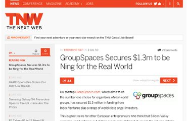 http://thenextweb.com/uk/2010/07/02/groupspaces-secures-1-3m-to-be-ning-for-the-real-world/