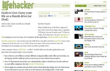http://lifehacker.com/179025/geek-to-live--carry-your-life-on-a-thumb-drive-or-ipod