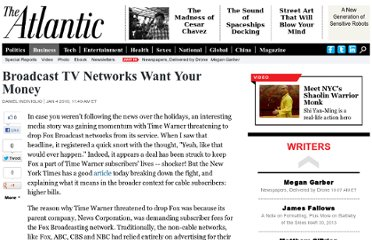 http://www.theatlantic.com/business/archive/2010/01/broadcast-tv-networks-want-your-money/32891/