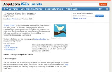 http://webtrends.about.com/od/twitter/a/why_twitter_uses_for_twitter.htm