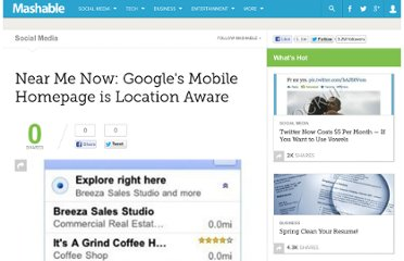 http://mashable.com/2010/01/07/near-me-now-googles-mobile-homepage-is-location-aware/