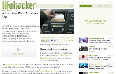 http://lifehacker.com/292981/where-the-web-archives-are