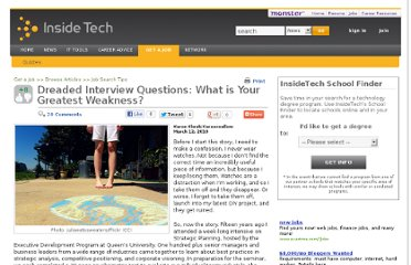 http://insidetech.monster.com/careers/articles/7859-dreaded-interview-questions-what-is-your-greatest-weakness?page=1
