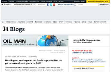 http://petrole.blog.lemonde.fr/2010/03/23/washington-envisage-un-declin-de-la-production-de-petrole-mondiale-a-partir-de-2011/