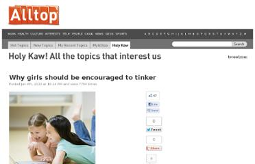 http://holykaw.alltop.com/why-girls-should-be-encouraged-to-tinker