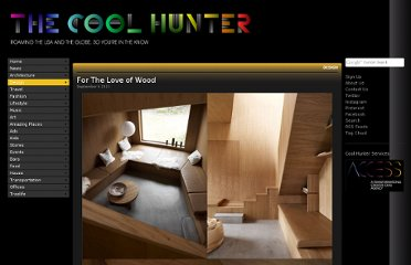 http://www.thecoolhunter.net/article/detail/1993/for-the-love-of-wood