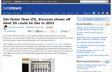 http://betanews.com/2011/06/28/10x-faster-than-lte-ericsson-shows-off-what-5g-could-be-like-in-2013/