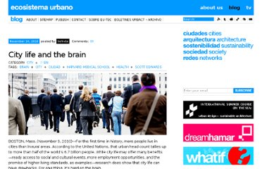 http://ecosistemaurbano.org/english/city-life-and-the-brain/