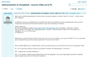 http://webcamstudio.3802688.n2.nabble.com/webcamstudio-et-vloopback-source-video-avi-flv-td5705888.html