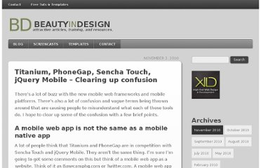 http://beautyindesign.com/blog/titanium-phonegap-sencha-touch-jquery-mobile-clearing-up-confusion/