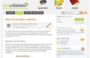 http://www.alsacreations.com/astuce/lire/1150-reset-css-et-outline-attention.html