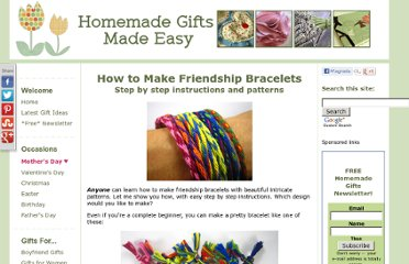 http://www.homemade-gifts-made-easy.com/how-to-make-friendship-bracelets.html#axzz1XCIFwfIP