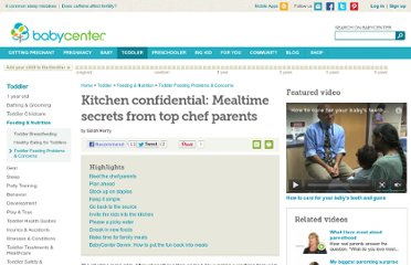 http://www.babycenter.com/0_kitchen-confidential-mealtime-secrets-from-top-chef-parents_1471534.bc