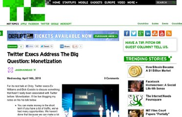 http://techcrunch.com/2010/04/14/twitter-execs-address-the-big-question-monetization/
