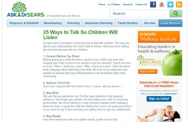 http://www.askdrsears.com/topics/discipline-behavior/25-ways-talk-so-children-will-listen
