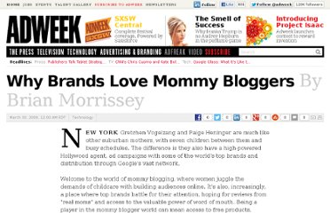 http://www.adweek.com/news/technology/why-brands-love-mommy-bloggers-98797