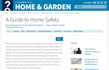 http://home.howstuffworks.com/home-improvement/household-safety/tips/a-guide-to-home-safety.htm