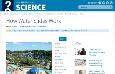 http://science.howstuffworks.com/engineering/structural/water-slide.htm
