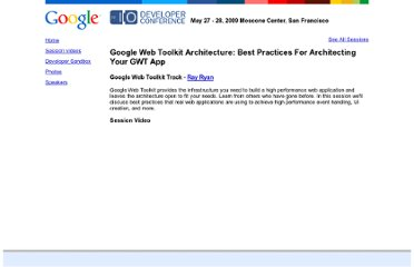 http://www.google.com/events/io/2009/sessions/GoogleWebToolkitBestPractices.html