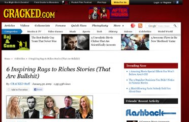 http://www.cracked.com/article_16989_6-inspiring-rags-to-riches-stories-that-are-bullshit.html