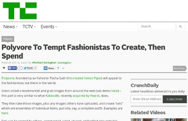 http://techcrunch.com/2007/10/11/polyvore-to-tempt-fasionistas-to-create-then-spend/
