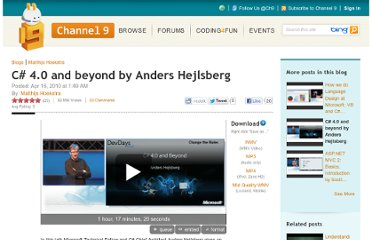 http://channel9.msdn.com/Blogs/matthijs/C-40-and-beyond-by-Anders-Hejlsberg