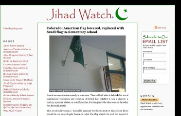 http://www.jihadwatch.org/2011/09/colorado-american-flag-lowered-replaced-with-saudi-flag-in-greeley-elementary-school-classroom.html