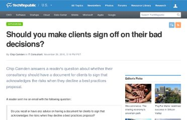 http://www.techrepublic.com/blog/project-management/should-you-make-clients-sign-off-on-their-bad-decisions/2317