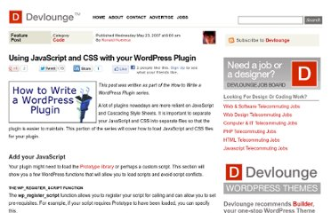 http://www.devlounge.net/code/using-javascript-and-css-with-your-wordpress-plugin