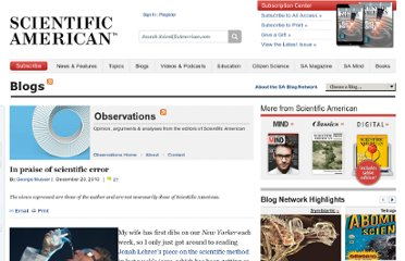 http://blogs.scientificamerican.com/observations/2010/12/20/in-praise-of-scientific-error/