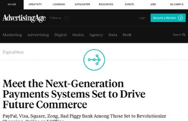 http://adage.com/article/digitalnext/paypal-visa-square-zong-set-drive-future-commerce/147728/