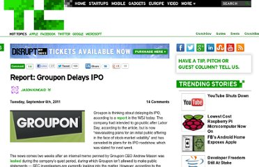 http://techcrunch.com/2011/09/06/report-groupon-delays-ipo/