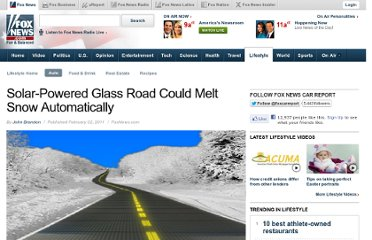 http://www.foxnews.com/leisure/2011/02/02/solar-powered-glass-road-melt-snow-automatically/