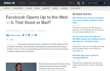 http://gigaom.com/2010/04/21/facebook-opens-up-to-the-web-is-that-good-or-bad/