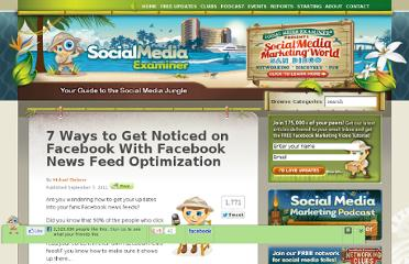 http://www.socialmediaexaminer.com/7-ways-to-get-noticed-on-facebook-with-facebook-news-feed-optimization/