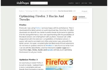 http://sunseven.hubpages.com/hub/Optimizing-Firefox-3-Hacks-And-Tweaks