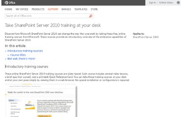 http://office.microsoft.com/en-us/sharepoint-server-help/take-sharepoint-server-2010-training-at-your-desk-HA101859255.aspx