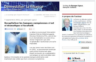 http://finance.blog.lemonde.fr/2011/09/07/recapitaliser-les-banques-europeennes-n%e2%80%99est-ni-dramatique-ni-facultatif/#xtor=RSS-32280322