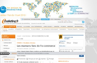 http://www.e-marketing.fr/Article-A-La-Une/Les-mamans-fans-de-l-e-commerce-2244.htm