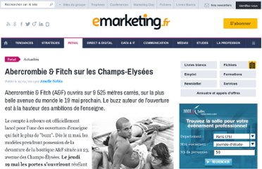 http://www.e-marketing.fr/Breves/Abercrombie-Fitch-sur-les-Champs-Elysees-38713.htm