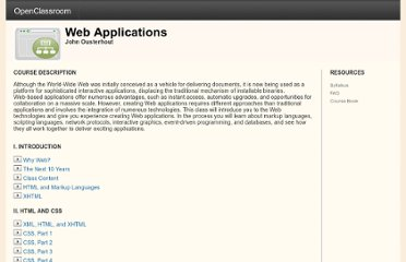 http://openclassroom.stanford.edu/MainFolder/CoursePage.php?course=WebApplications