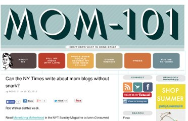 http://www.mom-101.com/2010/10/can-the-ny-times-write-about-mom-blogs-without-snark.html