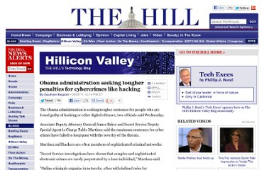 http://thehill.com/blogs/hillicon-valley/technology/179897-obama-administration-wants-tougher-penalties-for-cyber-crimes